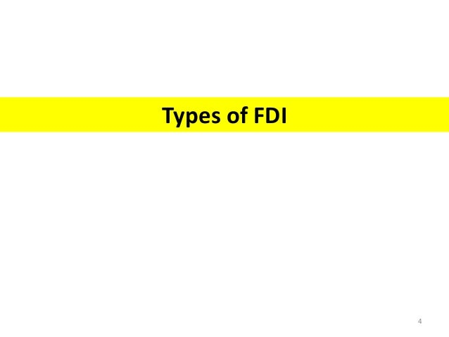 study of fdi A foreign direct investment (fdi) is an investment in the form of a controlling ownership in a business in one country by an entity based in another country it is thus distinguished from a foreign portfolio investment by a notion of direct control the origin of the investment does not impact the definition, as an fdi: the.