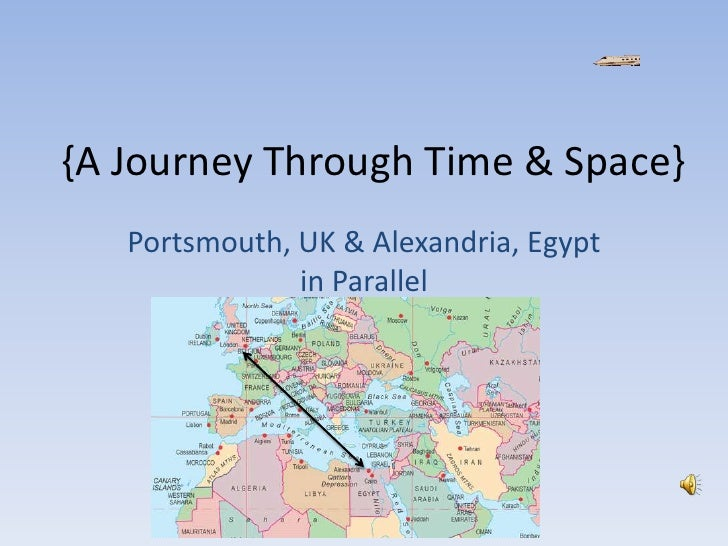 {A Journey Through Time & Space}<br />Portsmouth, UK & Alexandria, Egypt in Parallel<br />