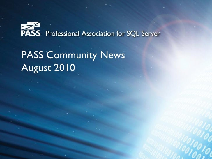 PASS Community News August 2010