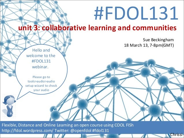 FDOL131 unit 3: collaborative learning and communities with Sue Beckingham
