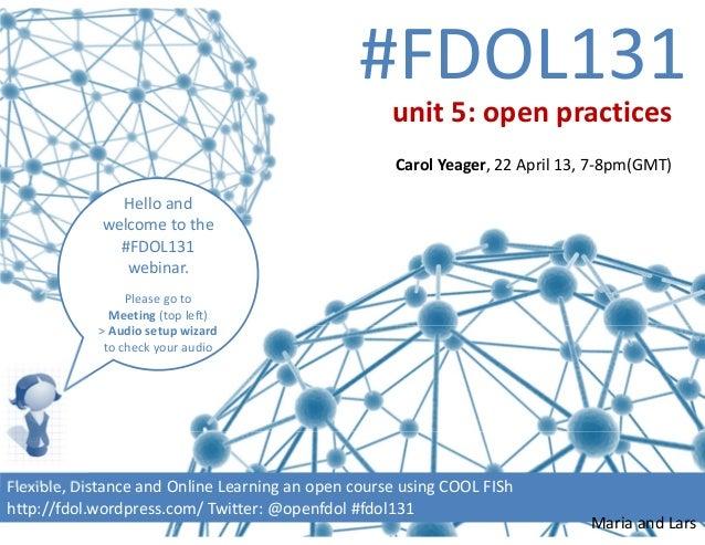 #FDOL131Helloandwelcometothe#FDOL131webinar.PleasegotoMeeting (topleft)>Audiosetupwizardtocheckyouraud...