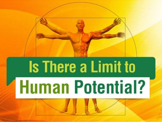 Is There a Limit to Human Potential?