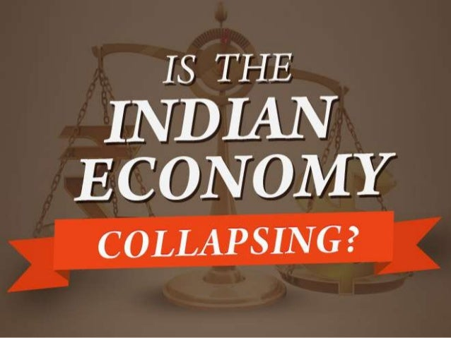 Is The Indian Economy Collapsing?