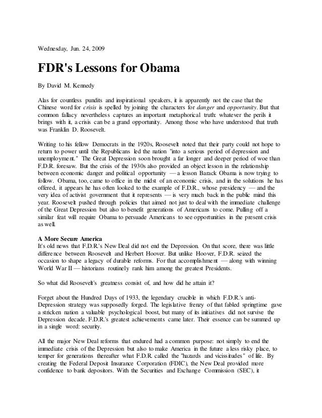 Wednesday, Jun. 24, 2009 FDR's Lessons for Obama By David M. Kennedy Alas for countless pundits and inspirational speakers...