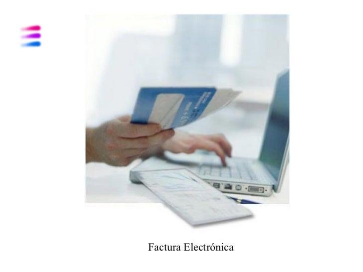 Introducción a la Factura Electrónica