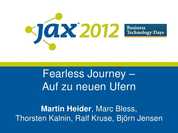 Fearless journey JAX Agile Interactive Day 2012