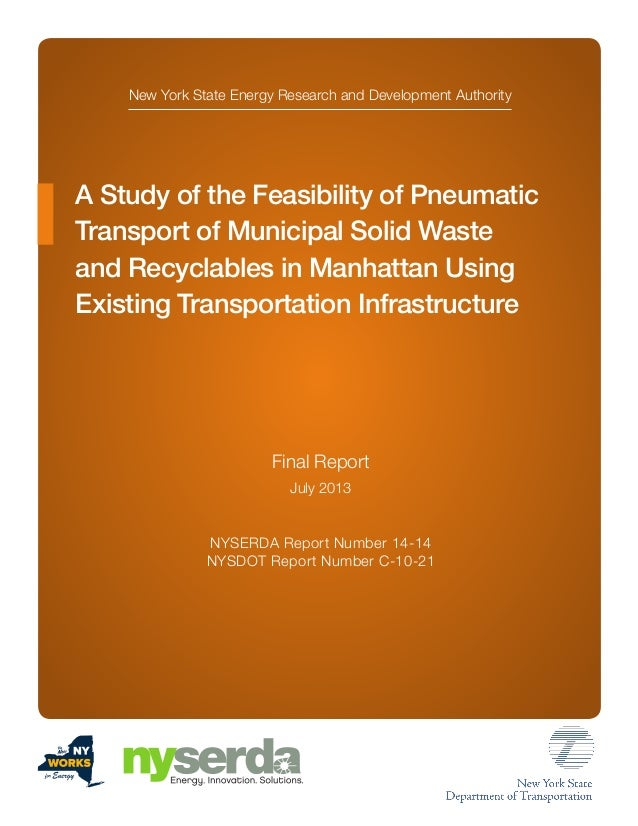 New York State Energy Research and Development Authority A Study of the Feasibility of Pneumatic Transport of Municipal So...