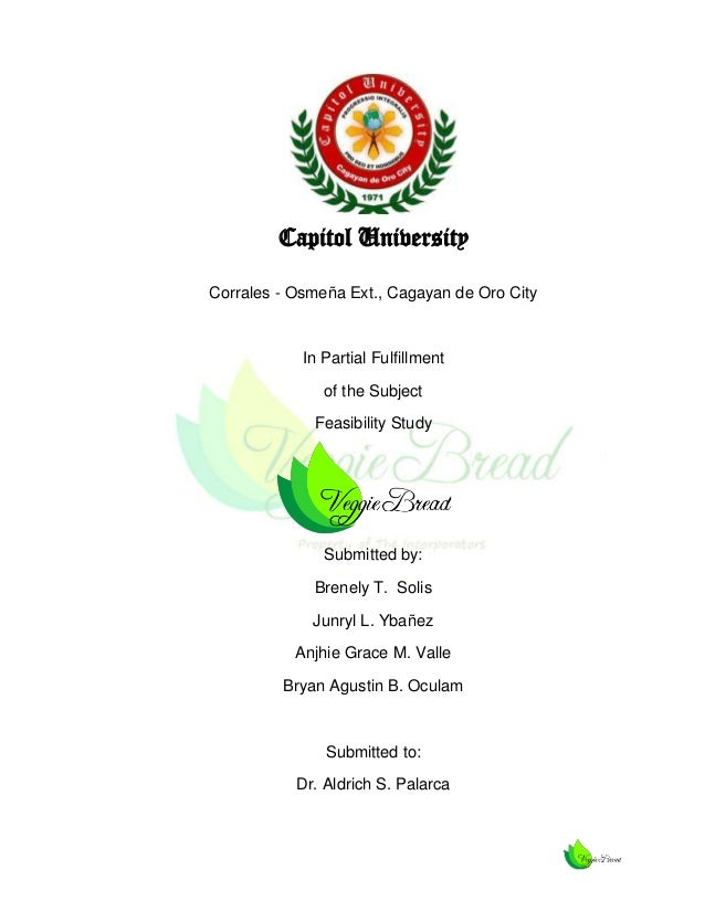 Capitol University Corrales - Osmeña Ext., Cagayan de Oro City  In Partial Fulfillment of the Subject Feasibility Study  S...