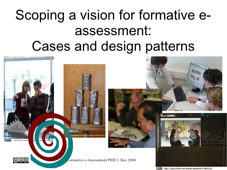 Scoping a vision for formative e-assessment: Cases and design patterns