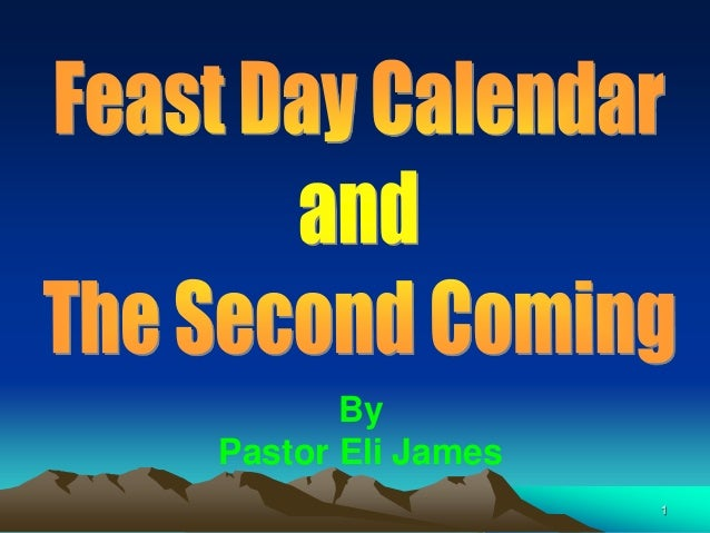 Feast Days and The Second Coming