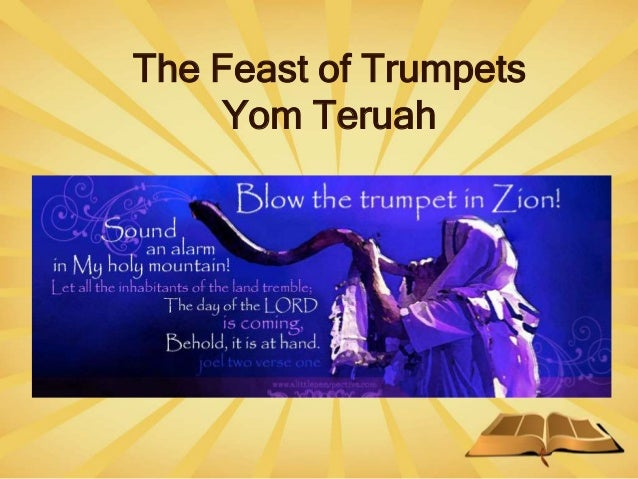 The Feast of Trumpets Yom Teruah