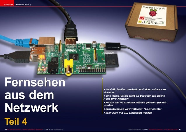 FEATURE  Selfmade IPTV  ■ This is how our test  centre looked like for this report.  Fernsehen aus dem Netzwerk  •ideal f...