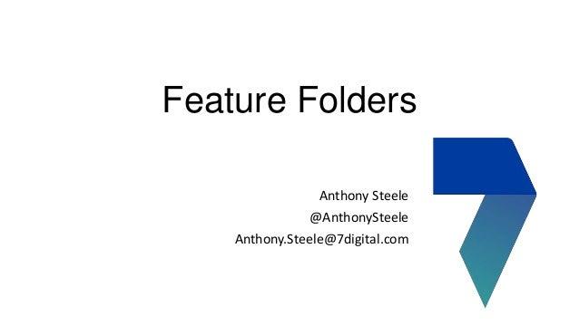 Feature folders