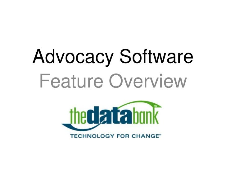 Feature Overview Advocacy Software