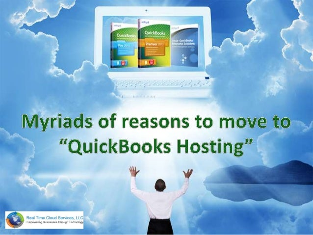 Reasons to move to QuickBooks Hosting