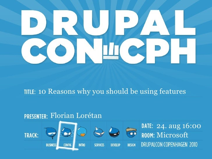 10 Reasons why you should be using features for your Drupal project