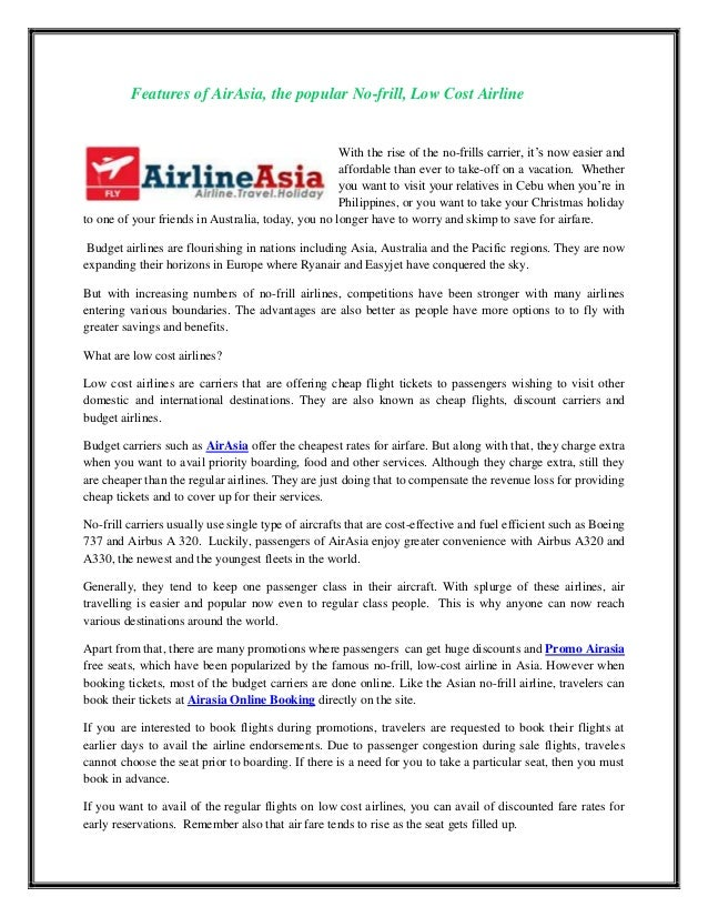 the low cost airline air asia The airline – the long-haul unit of malaysian low-cost carrier airasia – will begin  flying from honolulu on june 28 airasia x will fly non-stop.