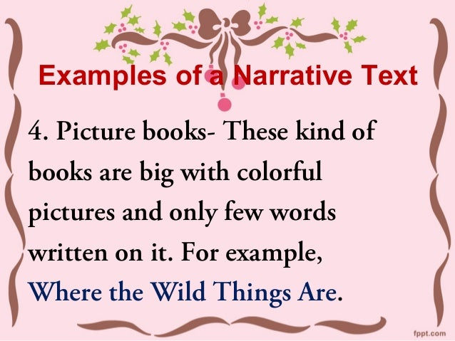 What are some examples of narratives?