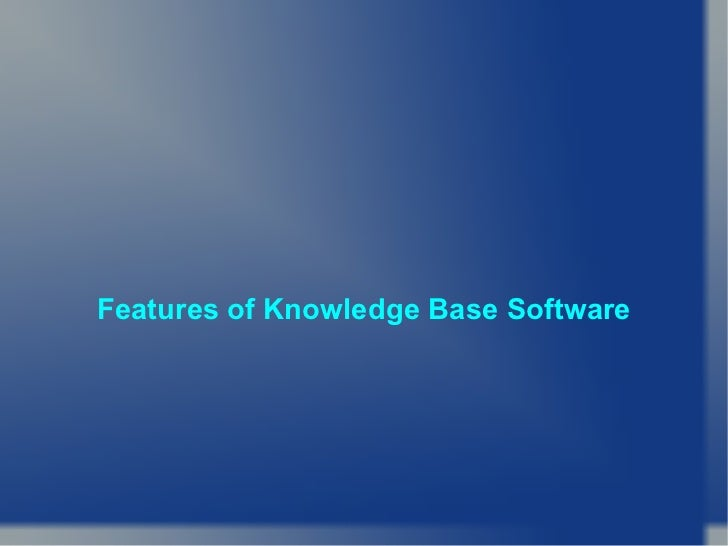 Features of knowledge base software