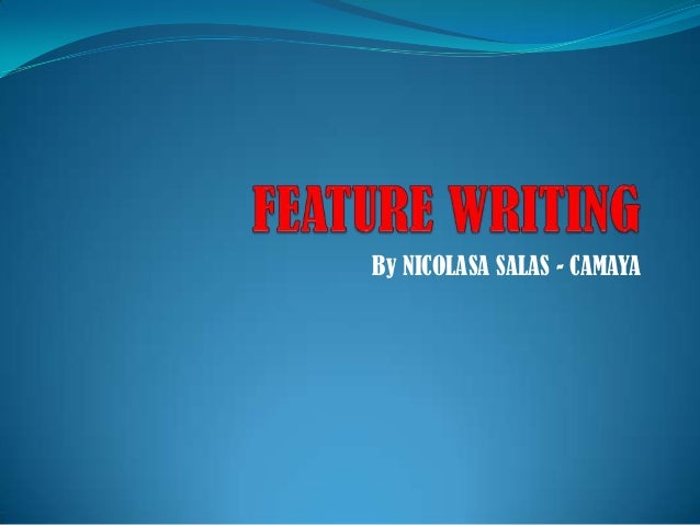 Feature writing