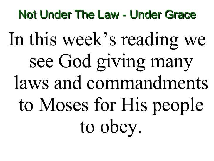Feb 10 16 Grace Not Law