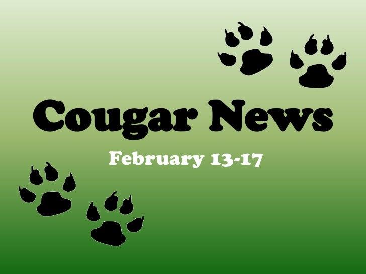 Cougar News  February 13-17