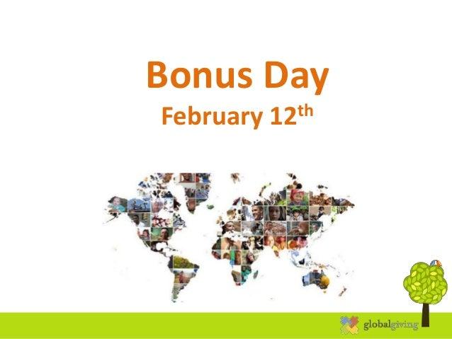 Bonus Day February 12th