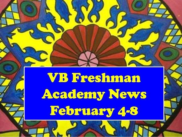 VB FreshmanAcademy News February 4-8