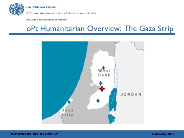 oPt Humanitarian Overview: The Gaza Strip