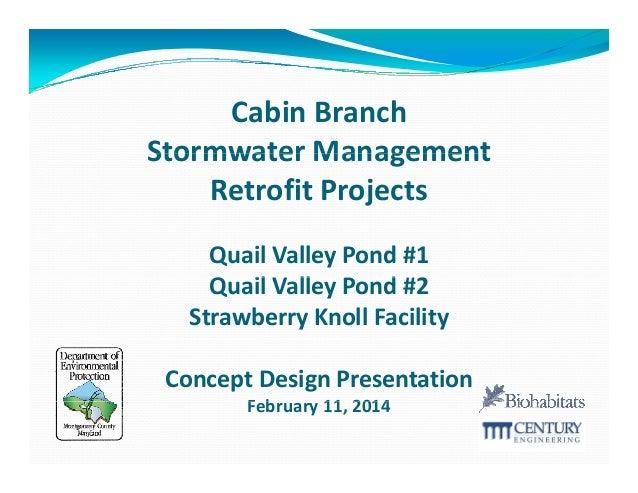 CabinBranch StormwaterManagement Stormwater Management RetrofitProjects QuailValleyPond#1 QuailValleyPond#2 il...