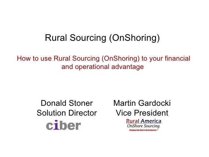 Rural Sourcing (OnShoring) The Circuit Breakfast BYTES