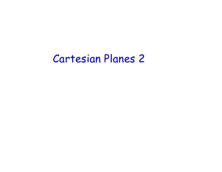 Feb 26 Cartesian Planes 2