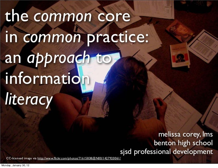 the common core in common practice: an approach to information literacy