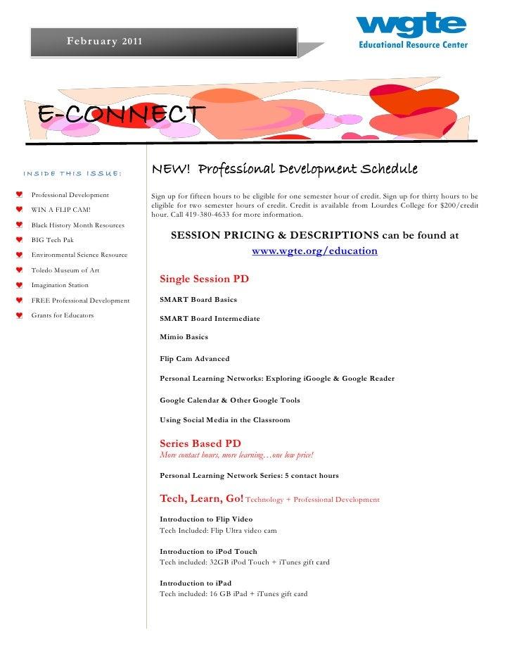 Februar y 2011  E-CONNECTINSIDE THIS ISSUE:                NEW! Professional Development Schedule Professional Development...