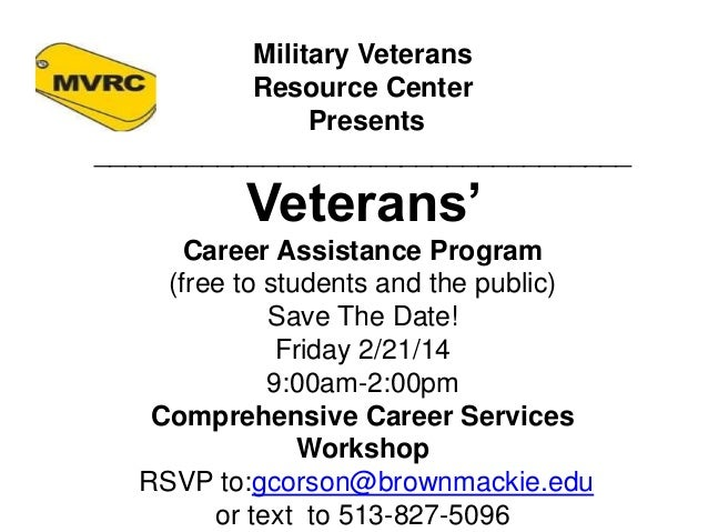 Military Veterans Resource Center Presents ___________________________________  Veterans' Career Assistance Program (free ...