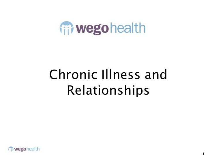 Chronic Illness and Relationships<br />1<br />