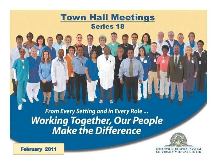 Town Hall Meetings                     Series 18February 2011