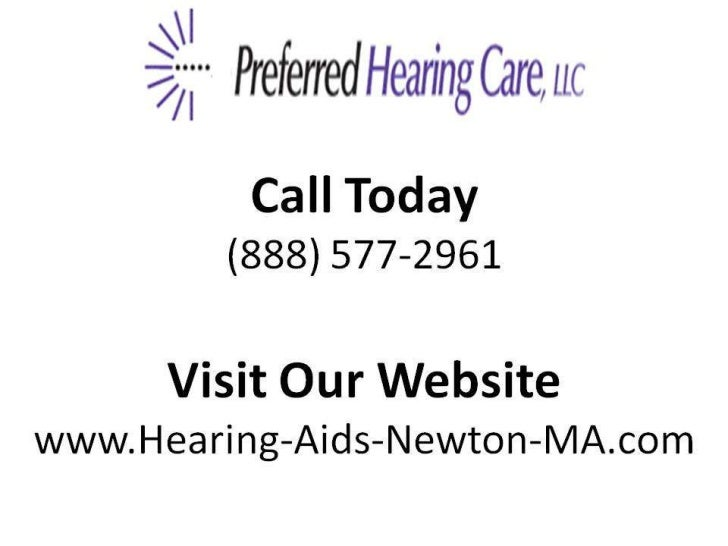 Newton, MA  What Type of Hearing    Loss Do I HaveCall Today(888) 577-2961                            Visit Our Website   ...