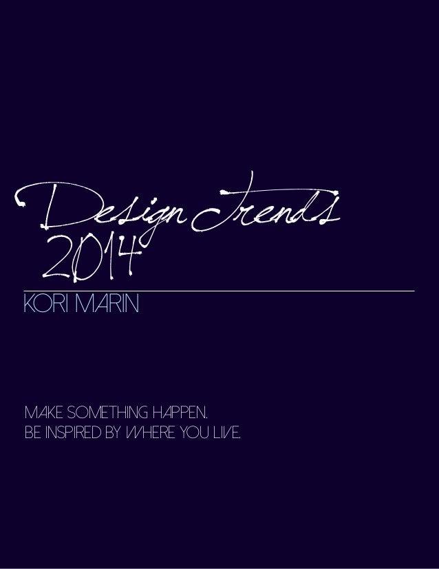 February 2014 News   Design Trends   Kori Marin