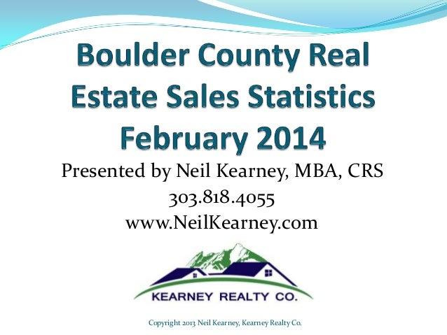 Boulder Real Estate February 2014 Statistics