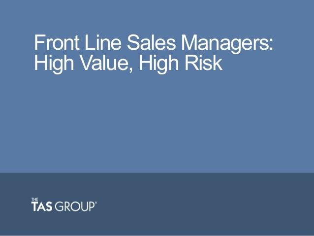 Webinar | Front Line Sales Managers: High Value, High Risk