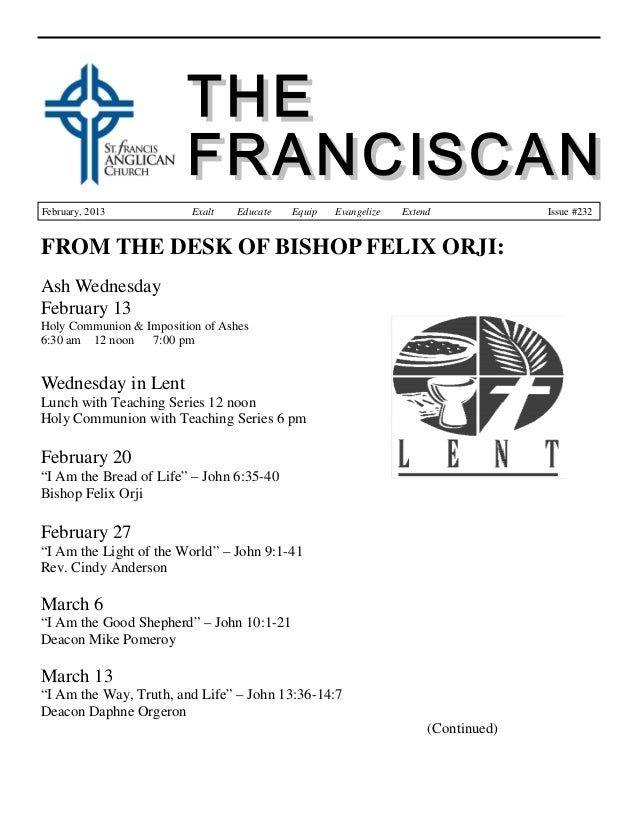 February, 2013            Exalt   Educate   Equip   Evangelize   Extend             Issue #232FROM THE DESK OF BISHOP FELI...