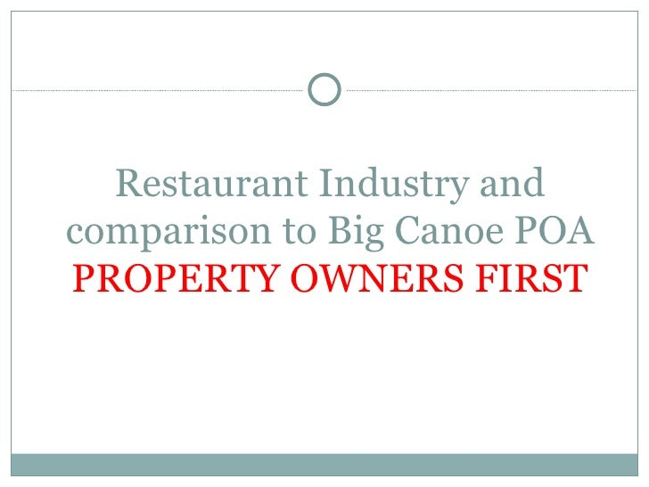 Restaurant Industry and comparison to Big Canoe POA PROPERTY OWNERS FIRST