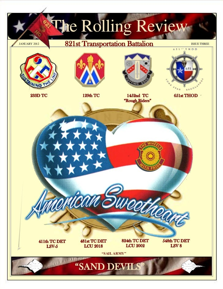 The Rolling ReviewJANUARY 2012          821st Transportation Battalion                             ISSUE THREE      233D T...