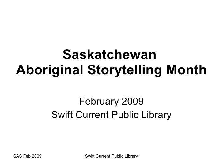 February Saskatchewan Aboriginal Storytelling Month Short March12