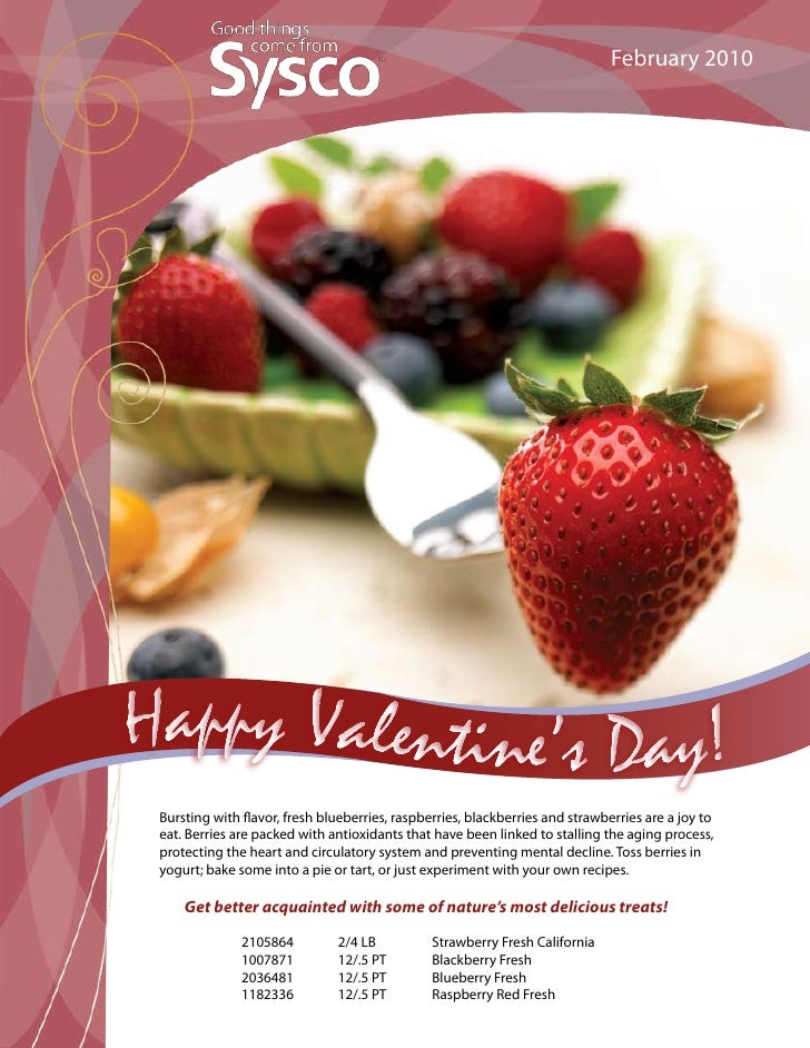 February 2010     Bursting with flavor, fresh blueberries, raspberries, blackberries and strawberries are a joy to eat. Be...