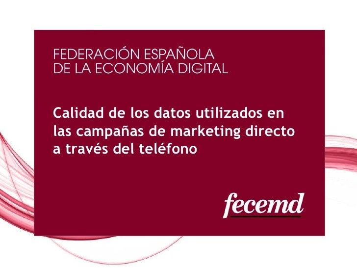 Calidad de los datos utilizados en las campañas de marketing directo a través del teléfono