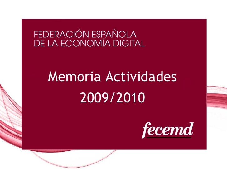 Memoria Anual FECEMD 2009-2010
