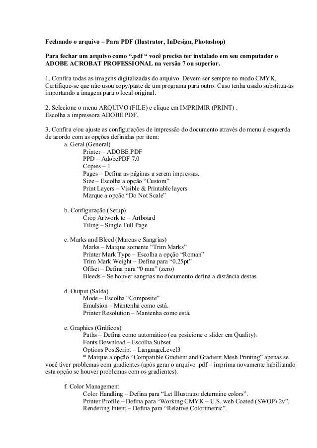 """Fechando o arquivo – Para PDF (Ilustrator, InDesign, Photoshop) Para fechar um arquivo como """".pdf """" você precisa ter insta..."""