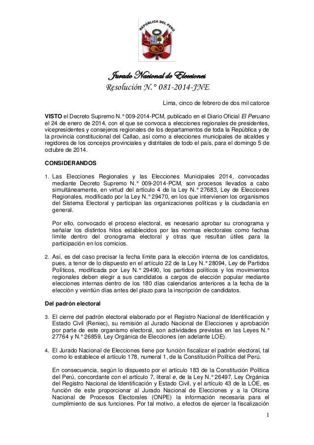 Jurado Nacional de Elecciones Resolución N.° 081-2014-JNE 1 Lima, cinco de febrero de dos mil catorce VISTO el Decreto Sup...